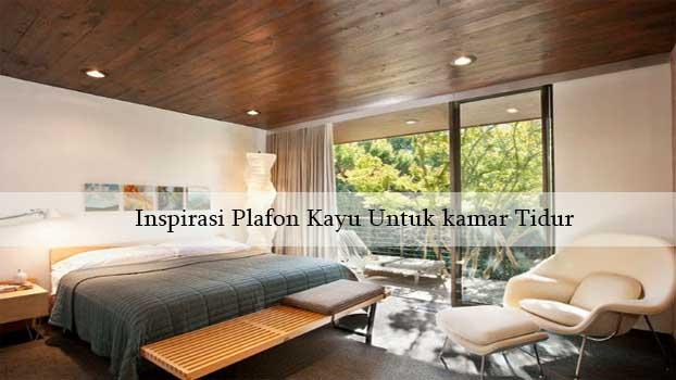 plafon kayu kamar tidur